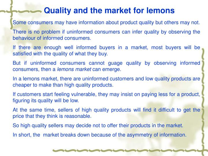 Quality and the market for lemons