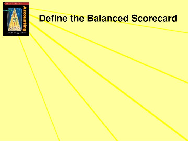 Define the balanced scorecard