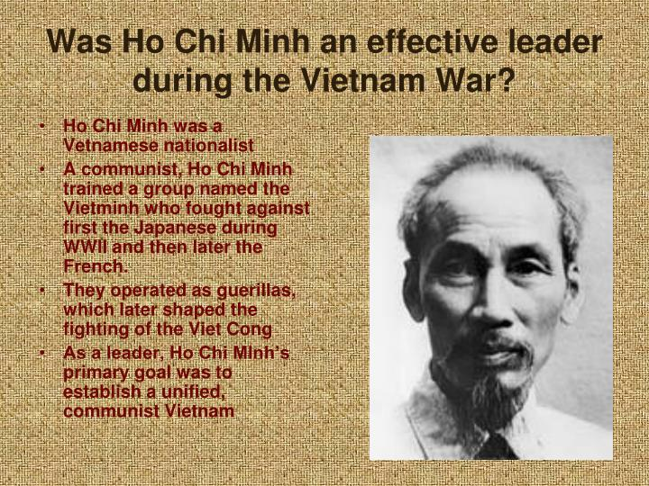 Was Ho Chi Minh an effective leader during the Vietnam War?