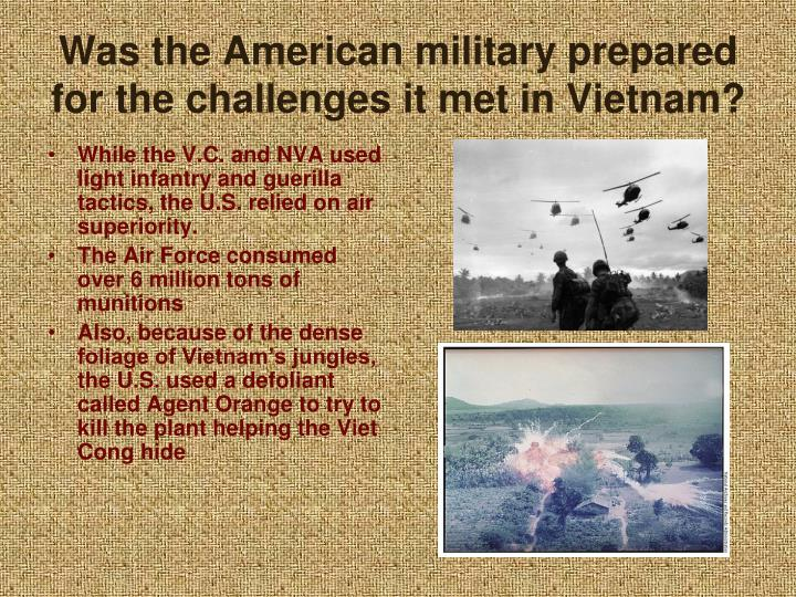 Was the American military prepared for the challenges it met in Vietnam?
