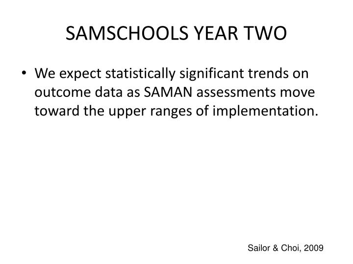 SAMSCHOOLS YEAR TWO