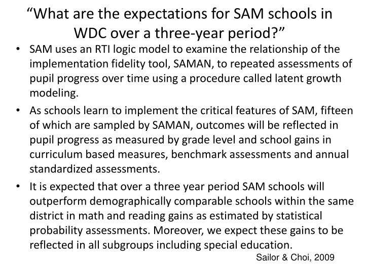 """""""What are the expectations for SAM schools in WDC over a three-year period?"""""""