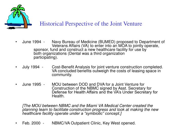 Historical Perspective of the Joint Venture
