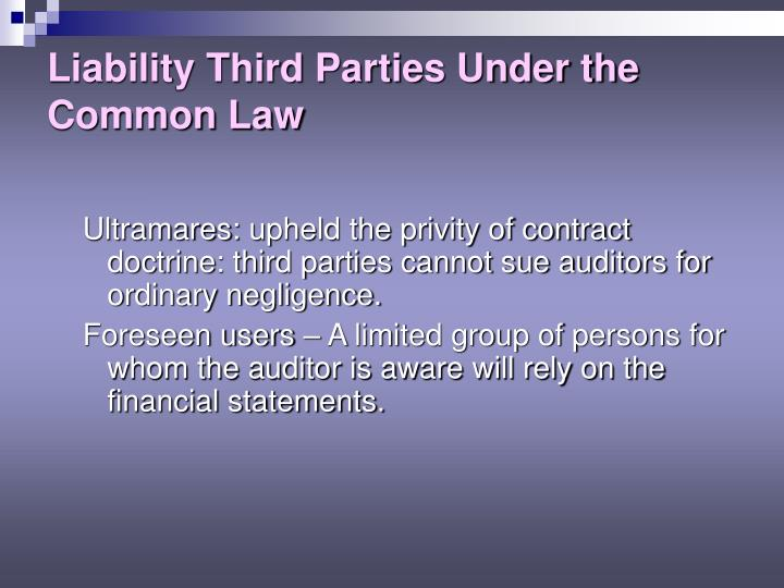 Liability Third Parties Under the Common Law