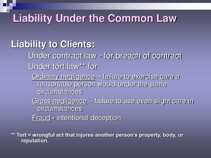 Liability Under the Common Law