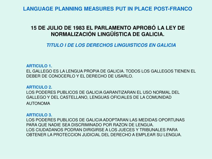 LANGUAGE PLANNING MEASURES PUT IN PLACE POST-FRANCO