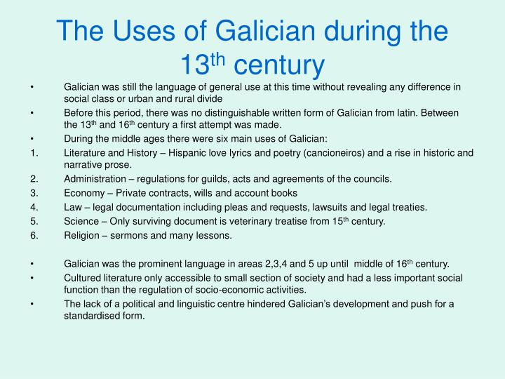 The Uses of Galician during the 13