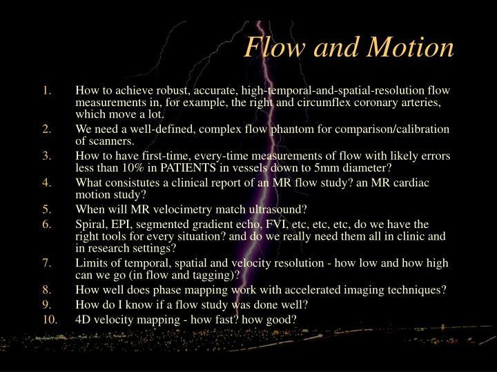 Flow and Motion