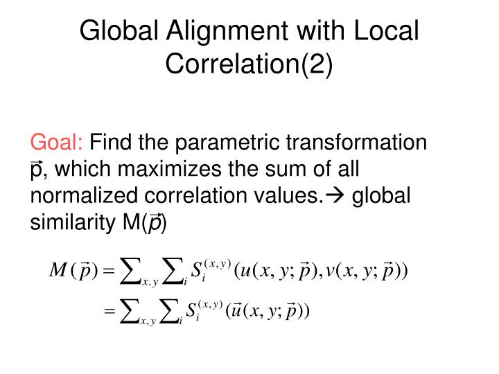 Global Alignment with Local Correlation(2)