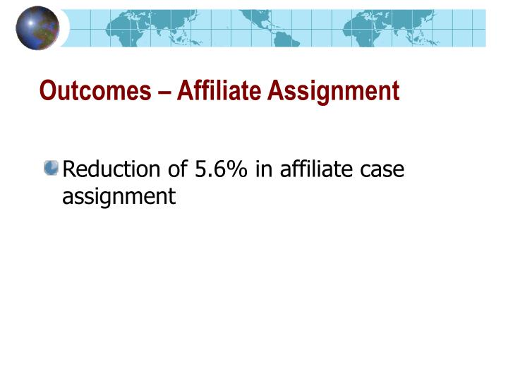 Outcomes – Affiliate Assignment