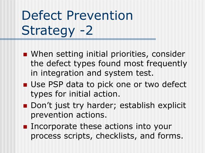 Defect Prevention Strategy -2