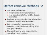 defect removal methods 2