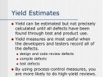 yield estimates