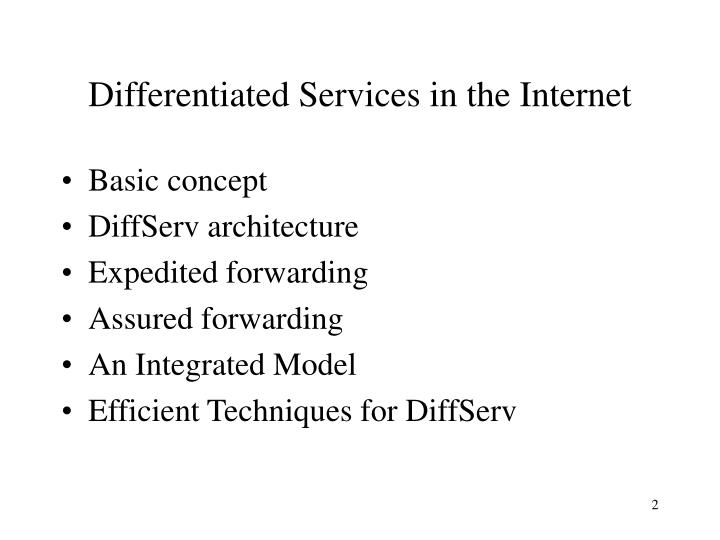 Differentiated Services in the Internet