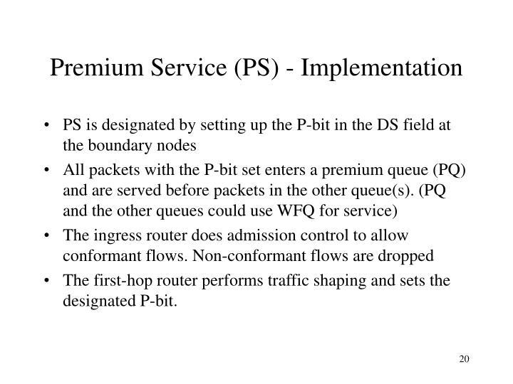 Premium Service (PS) - Implementation