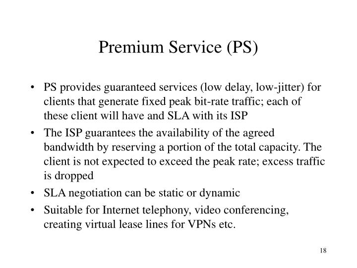 Premium Service (PS)