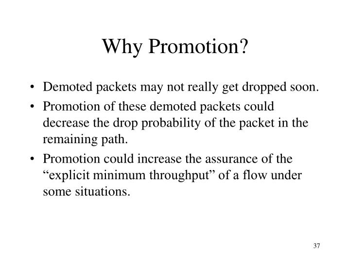 Why Promotion?