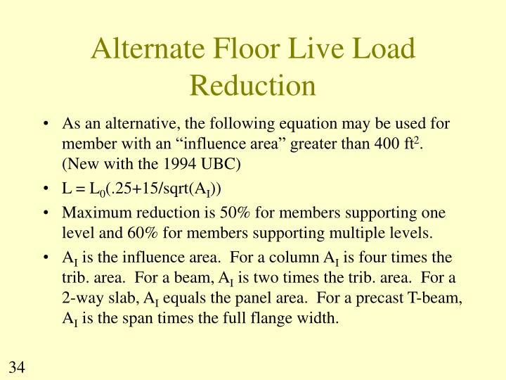 Alternate Floor Live Load Reduction