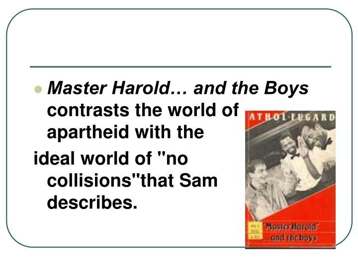 Master Harold… and the Boys