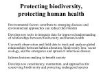 protecting biodiversity protecting human health