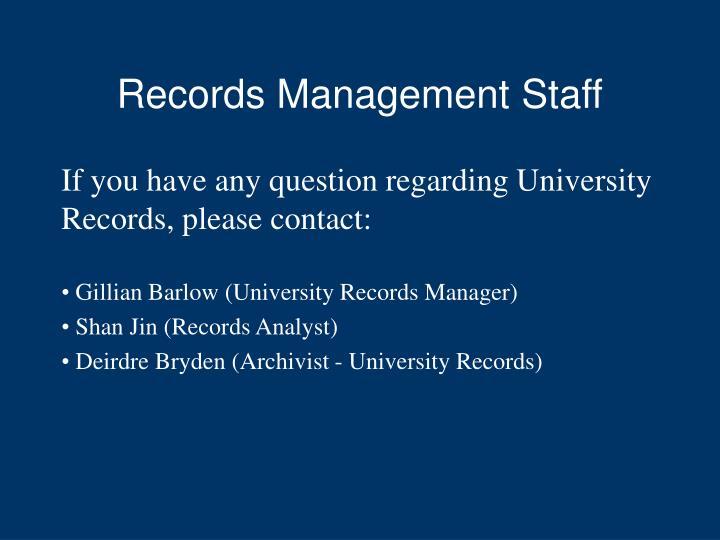 Records Management Staff