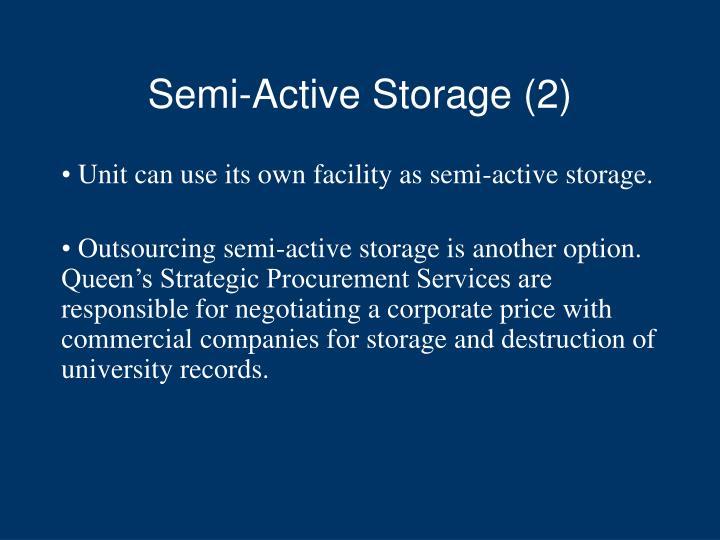Semi-Active Storage (2)