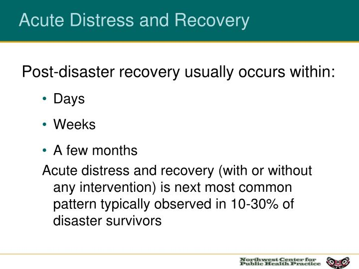 Acute Distress and Recovery