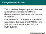 delayed onset distress