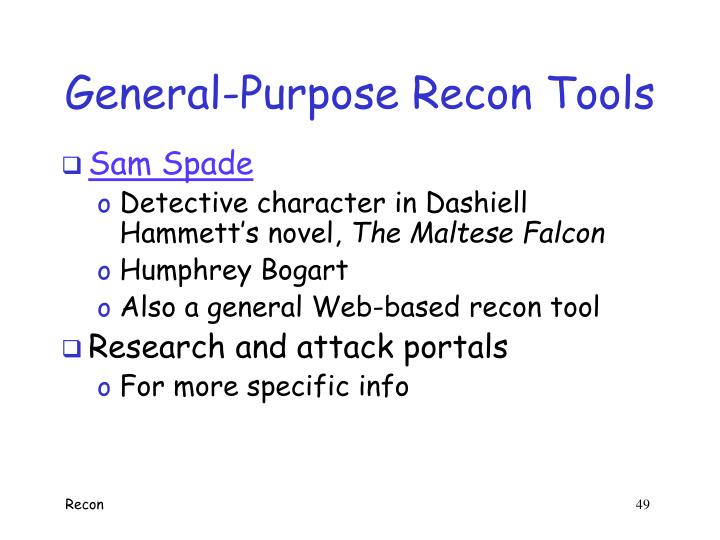 General-Purpose Recon Tools