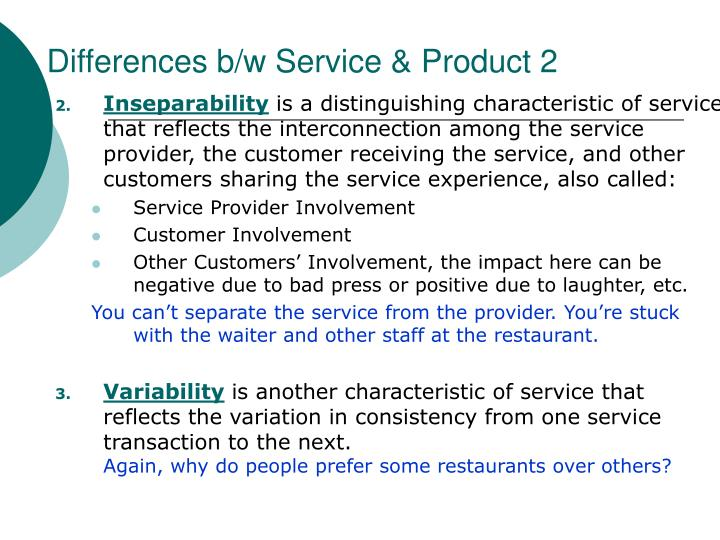 Differences b/w Service & Product 2