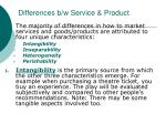 differences b w service product