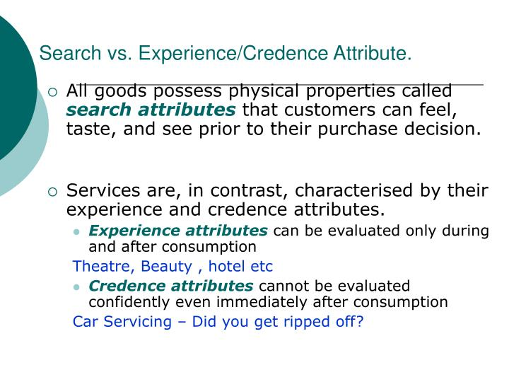 Search vs. Experience/Credence Attribute.