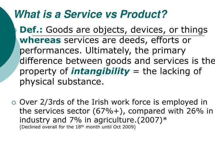 What is a Service vs Product?