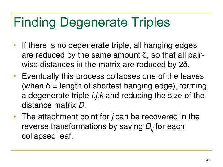 Finding Degenerate Triples