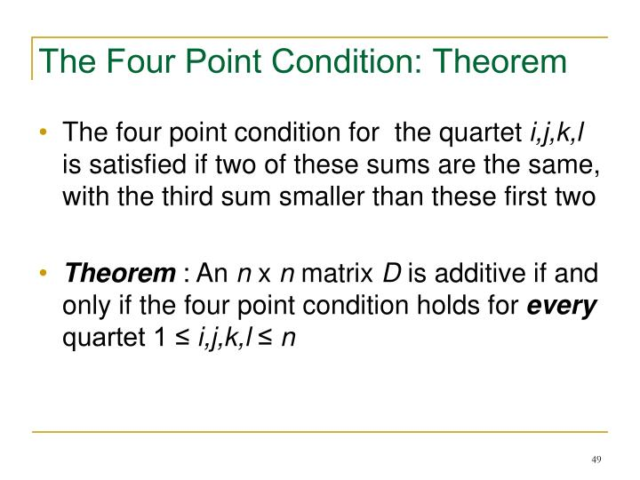 The Four Point Condition: Theorem