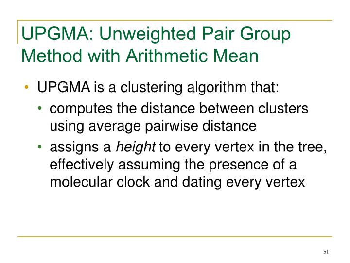 UPGMA: Unweighted Pair Group Method with Arithmetic Mean
