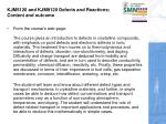 kjm5120 and kjm9120 defects and reactions content and outcome