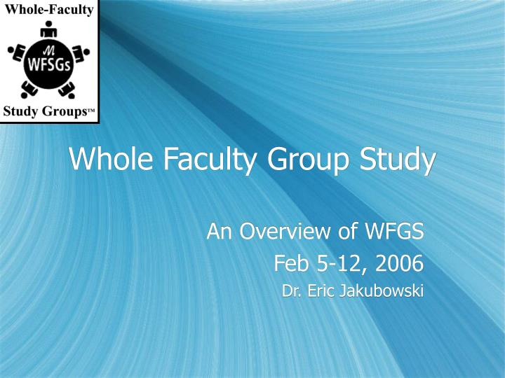 Whole faculty group study