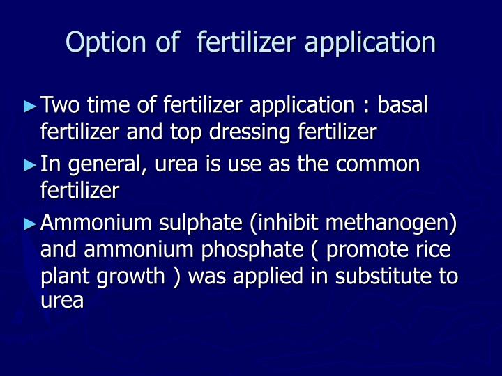 Option of  fertilizer application