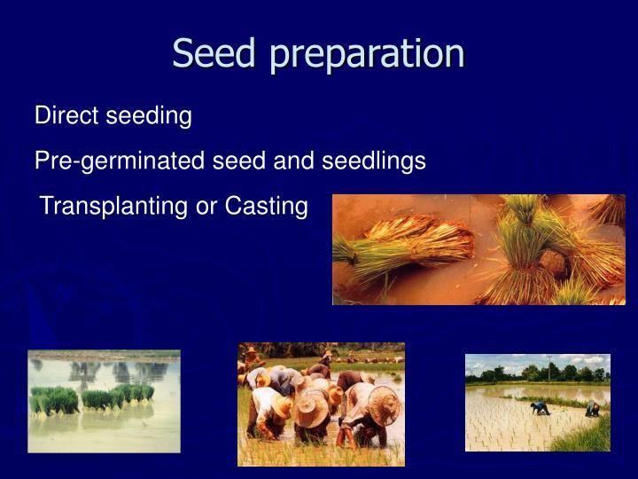 Seed preparation