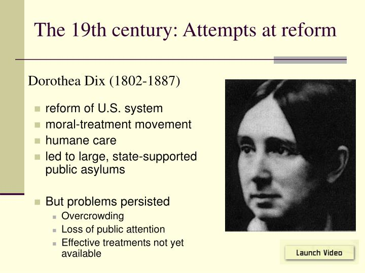 The 19th century: Attempts at reform