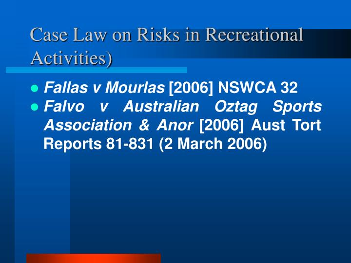 Case Law on Risks in Recreational Activities)