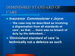 diminished standard of care