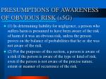 presumptions of awareness of obvious risk s5g