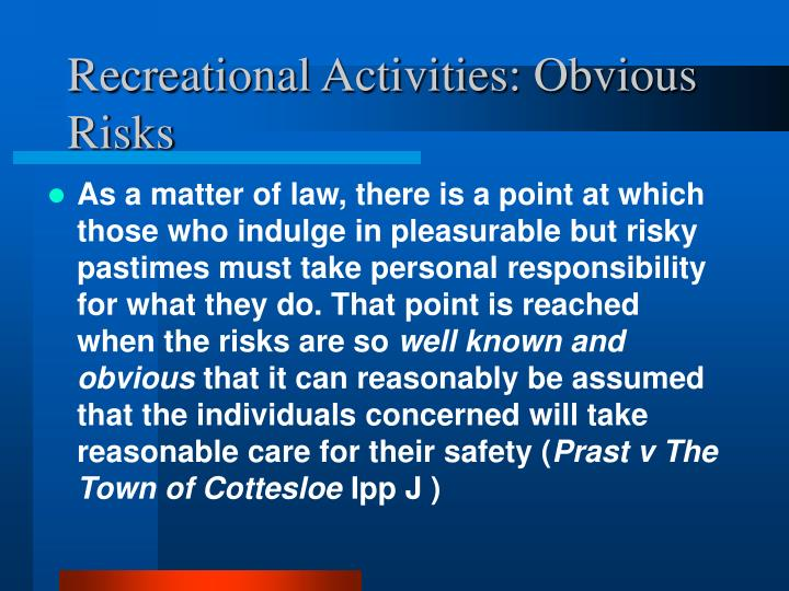 Recreational Activities: Obvious Risks
