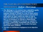 the nature of contributory negligence joslyn v berryman