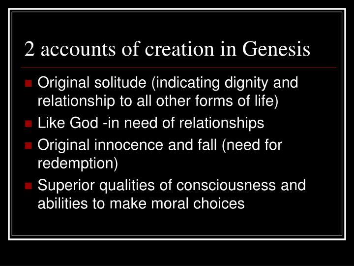 2 accounts of creation in Genesis