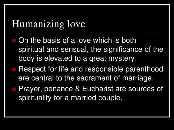 Humanizing love