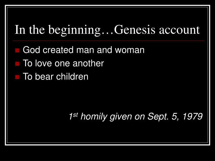 In the beginning…Genesis account
