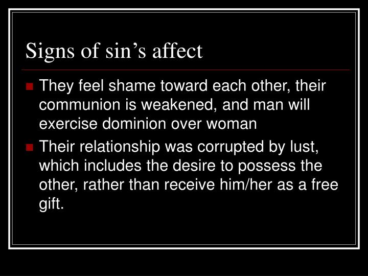 Signs of sin's affect